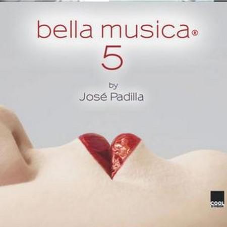 Микс испанского диджея Jose Padilla BELLA MUSICA 5
